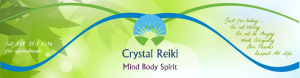 Crystal Reiki for Mind, Body and Spirit