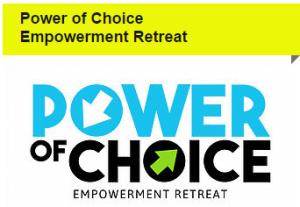 Power of choice Retrreat